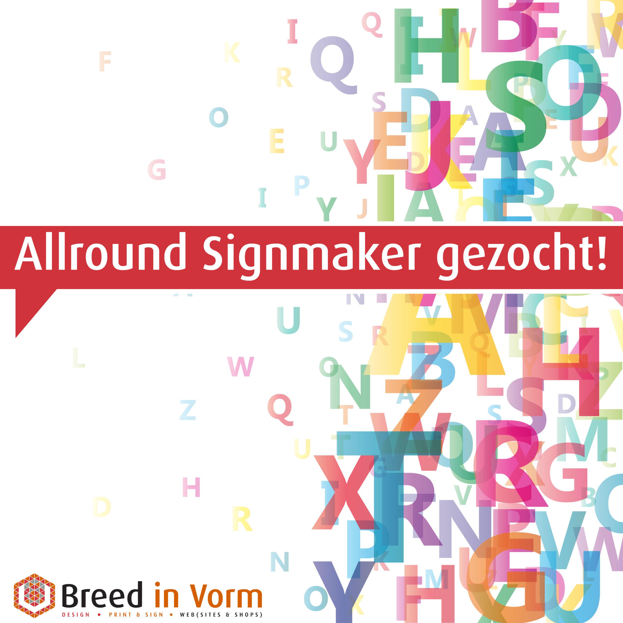 signspecialist gezocht breedinvorm.nl